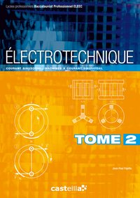 Electrotechnique - Volume 2
