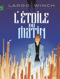 Largo winch - Tome 21 - l'étoile du matin (edition documentée)