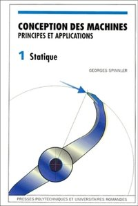 Conception des machines - Principes et applications - Volume 1