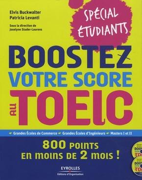 E.Buckwalter, P.Levanti, J.Studer-Laurens- Boostez votre score au toeic. 800 points en moins de 2 mois ! avec 2 cd audio
