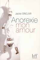 Anorexie, mon amour