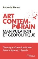 A.de Kerros - Nouvelle géopolitique de l'art contemporain