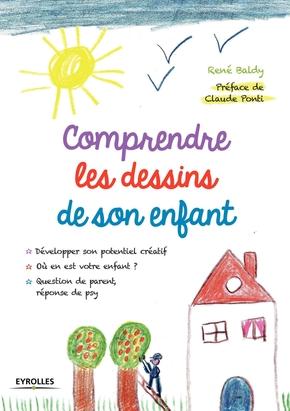 René Baldy- Comprendre les dessins de son enfant
