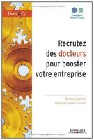 Bruno CARRIAS - Recrutez des docteurs pour booster votre entreprise