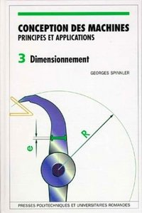 Conception des machines - Principes et applications - Volume 3
