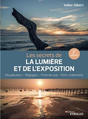 V.Gilbert- Les secrets de la lumière et de l'exposition