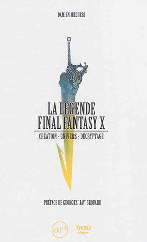 La legende final fantasy x   creation  univers  decryptage