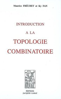 Introduction à la topologie combinatoire