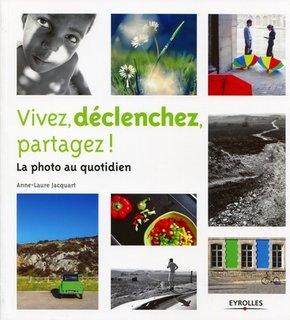 A.-L.Jacquart- Vivez, déclenchez, partagez !