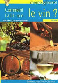 Comment fait-on le vin ? - memo