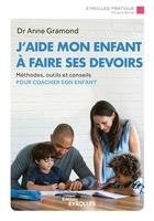 A.Gramond - J'aide mon enfant à faire ses devoirs
