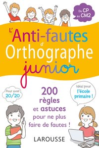 L'anti-fautes d'orthographe junior