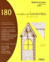 Myriam Burie - 180 modèles de lucarnes