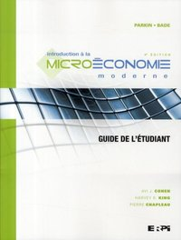Introduction à la microéconomie moderne ; guide de l'étudiant (4e édition)