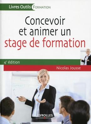 N.Jousse- Concevoir et animer un stage de formation