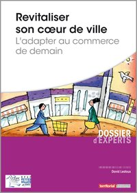 Revitaliser son coeur de ville