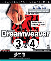Dreamweaver 3 et 4 L'excellence graphique