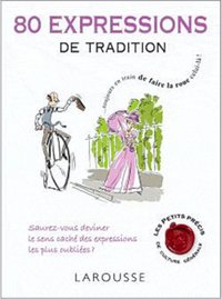 80 expressions de tradition