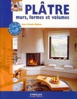 Jean-Claude Bidaux - Plâtre, murs, formes et volumes