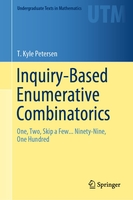 Inquiry-based enumerative combinatorics: one, two, skip a few... ninety-nine, one hundred