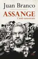 Assange, l'anti-souverain