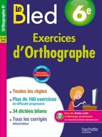 Le Bled - Exercices d'orthographe 6e
