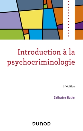 Introduction à la psychocriminologie