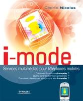 Cédric Nicolas - I-mode. service multimedia pour tel. mobiles. comment fonctionne i-mode ?