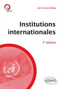 Institutions internationales (7e édition)