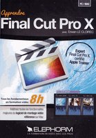 Apprendre Final Cut Pro X - Edition 2013