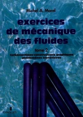 Michel A. Morel- Exercices de mecanique des fluides Tome 2