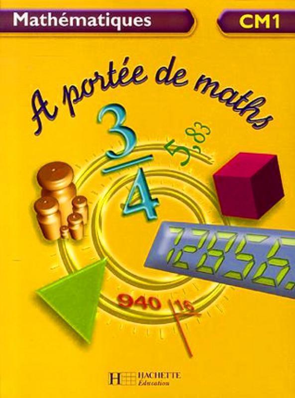 Mathematiques Cm1 A Portee De Maths Janine Leclec H Lucas Librairie Eyrolles