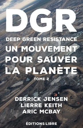 Deep green resistance. Tome 2