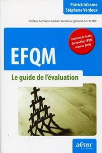 EFQM - Le guide de l'évaluation