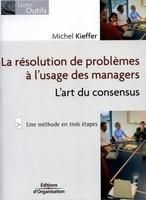 Michel Kieffer - La résolution de problèmes à l'usage des managers
