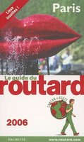 Le guide du routard - Paris - 2006