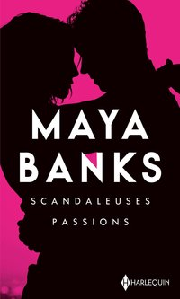 Scandaleuses passions