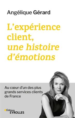 A.Gérard- L'expérience client, une histoire d'émotions