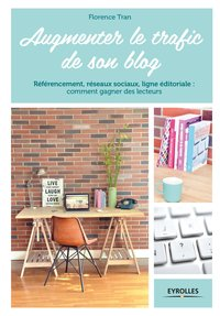 Augmenter le trafic de son blog