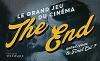 The end - Le grand jeu du cinéma