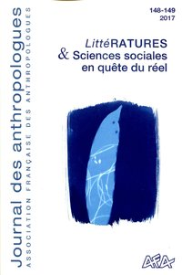 Journal des anthropologues, n  148-149/2017. litteratures & sciences