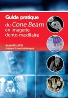 Guide pratique du Cone Beam
