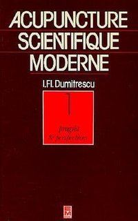 Acupuncture scientifique moderne