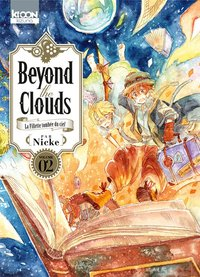 Beyond the clouds - Tome 2