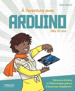B.Stewart- A l'aventure avec Arduino !