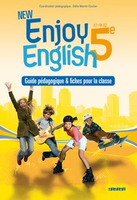 New enjoy english 5e - guide pédagogique - version papier