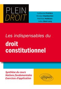 Les indispensables du droit constitutionnel