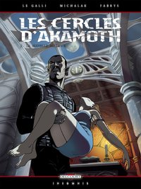 Les cercles d'akamoth - Tome 2