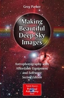Making beautiful deep-sky images  second edition