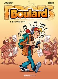 Boulard - Tome 1 - En mode cool